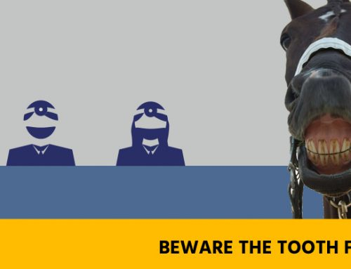 Equine Dentistry – Beware the Tooth Fairy!